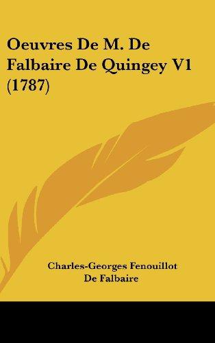 9781104706364: Oeuvres de M. de Falbaire de Quingey V1 (1787)