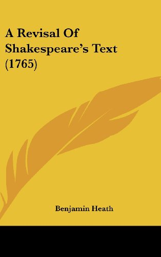 9781104719357: A Revisal Of Shakespeare's Text (1765)