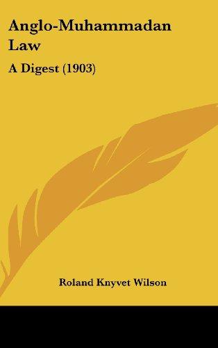 9781104719821: Anglo-Muhammadan Law: A Digest (1903)