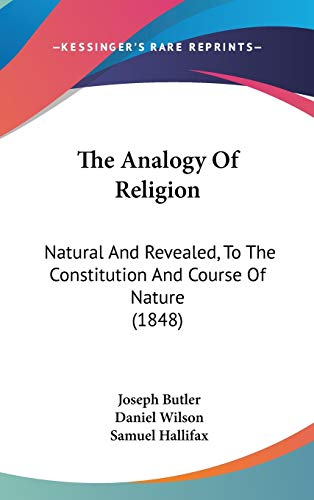 9781104720100: The Analogy Of Religion: Natural And Revealed, To The Constitution And Course Of Nature (1848)
