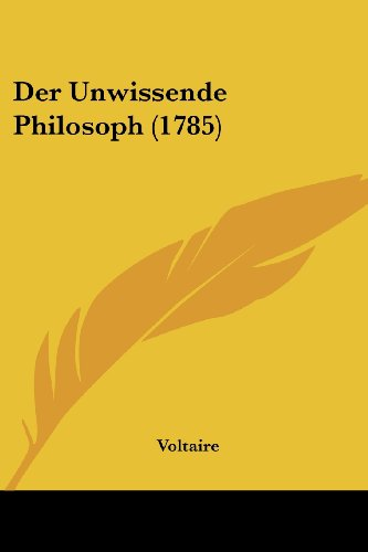 9781104729455: Der Unwissende Philosoph (1785) (German Edition)