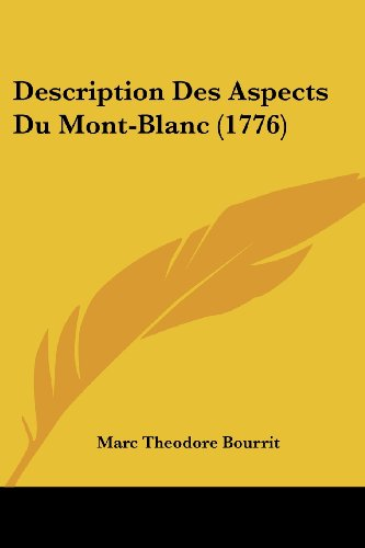 9781104730291: Description Des Aspects Du Mont-Blanc (1776)