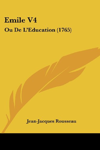 9781104740016: Emile V4: Ou de L'Education (1765)
