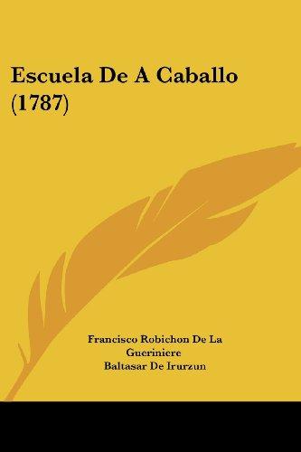 9781104742386: Escuela de a Caballo (1787)