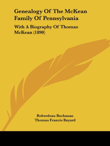 9781104753306: Genealogy Of The McKean Family Of Pennsylvania: With A Biography Of Thomas McKean (1890)