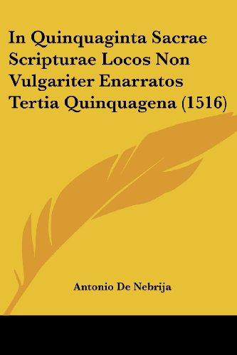 9781104771225: In Quinquaginta Sacrae Scripturae Locos Non Vulgariter Enarratos Tertia Quinquagena (1516)
