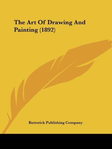 9781104783594: The Art Of Drawing And Painting (1892)