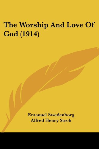 9781104786076: The Worship And Love Of God (1914)