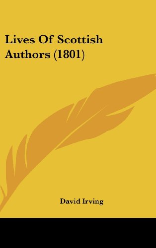 Lives Of Scottish Authors (1801) (1104792524) by David Irving