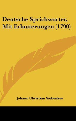9781104793319: Deutsche Sprichworter, Mit Erlauterungen (1790) (German Edition)