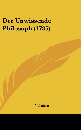 9781104796419: Der Unwissende Philosoph (1785) (German Edition)