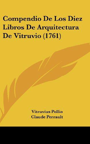 9781104796655: Compendio de Los Diez Libros de Arquitectura de Vitruvio (1761)