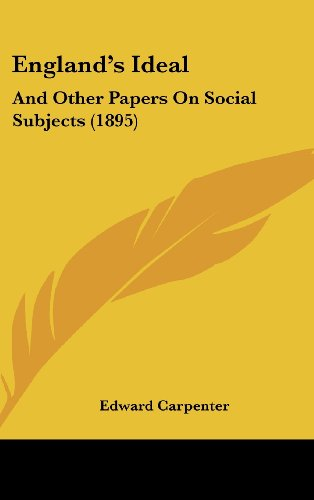 9781104796938: England's Ideal: And Other Papers On Social Subjects (1895)