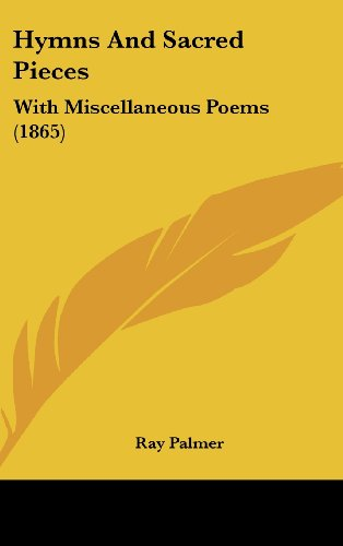 9781104799298: Hymns and Sacred Pieces: With Miscellaneous Poems (1865)