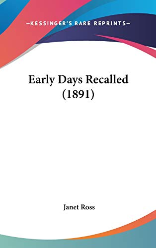 9781104800543: Early Days Recalled (1891)