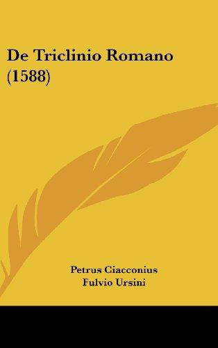 9781104801434: De Triclinio Romano (1588) (Latin Edition)