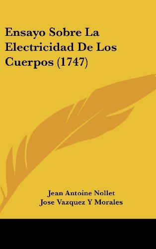 9781104802172: Ensayo Sobre La Electricidad De Los Cuerpos (1747) (Spanish Edition)