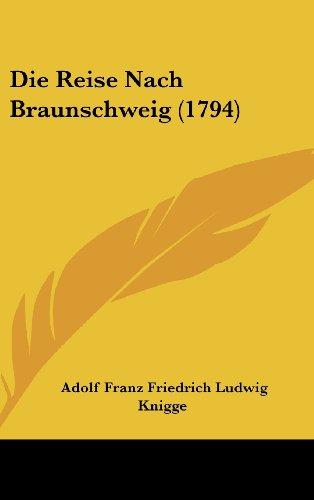 9781104805142: Die Reise Nach Braunschweig (1794)
