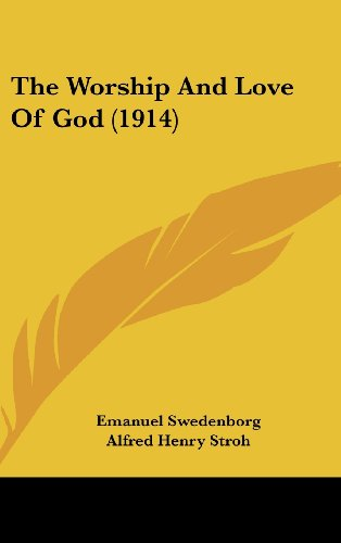 9781104810153: The Worship And Love Of God (1914)