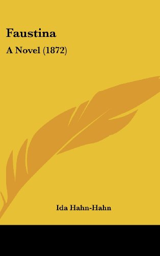9781104810252: Faustina: A Novel (1872)