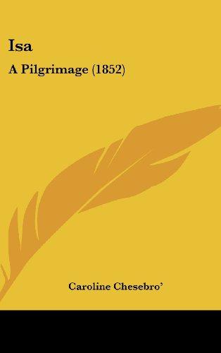 9781104814229: Isa: A Pilgrimage (1852)
