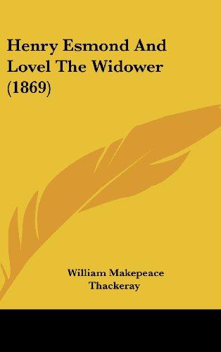 9781104817954: Henry Esmond and Lovel the Widower (1869)