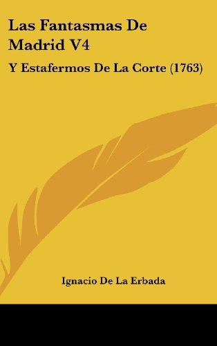 9781104818517: Las Fantasmas De Madrid V4: Y Estafermos De La Corte (1763) (Spanish Edition)