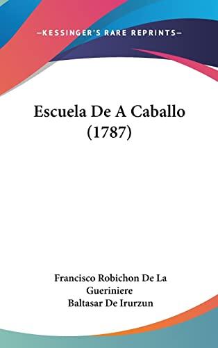 9781104822095: Escuela De A Caballo (1787) (Spanish Edition)