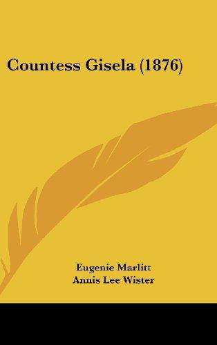 9781104822217: Countess Gisela (1876)