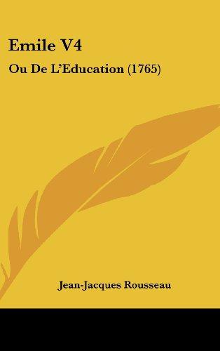 9781104825379: Emile V4: Ou de L'Education (1765)