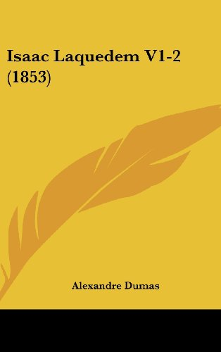 9781104831455: Isaac Laquedem V1-2 (1853) (French Edition)