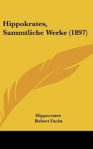 9781104832247: Hippokrates, Sammtliche Werke (1897)
