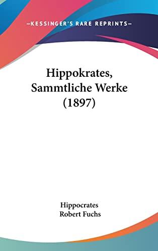 9781104832247: Hippokrates, Sammtliche Werke (1897) (Latin Edition)