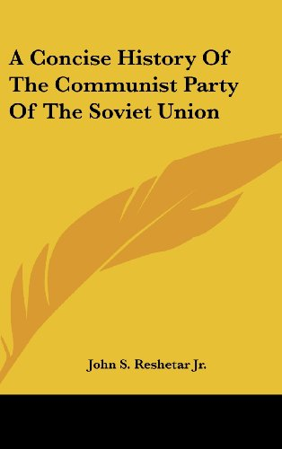9781104834814: A Concise History Of The Communist Party Of The Soviet Union