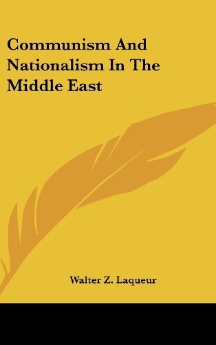 9781104835057: Communism And Nationalism In The Middle East