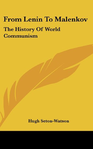 9781104835231: From Lenin to Malenkov: The History of World Communism