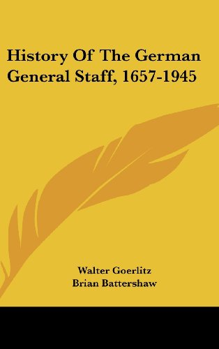 9781104835347: History Of The German General Staff, 1657-1945