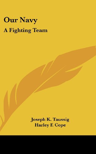 9781104835736: Our Navy: A Fighting Team