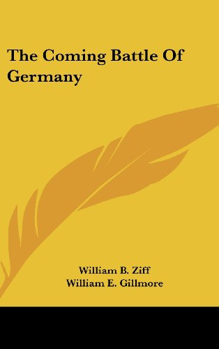 9781104836160: The Coming Battle Of Germany
