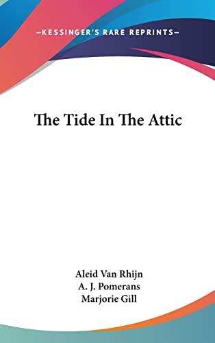 9781104836603: The Tide In The Attic