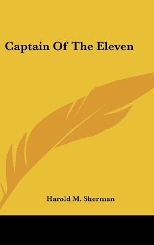9781104838669: Captain Of The Eleven