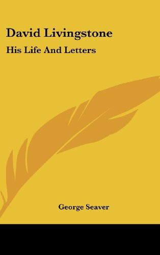 9781104839338: David Livingstone: His Life And Letters