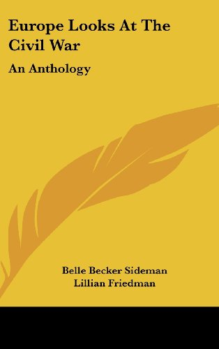 9781104839970: Europe Looks at the Civil War: An Anthology