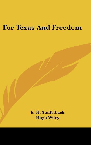 9781104840310: For Texas And Freedom