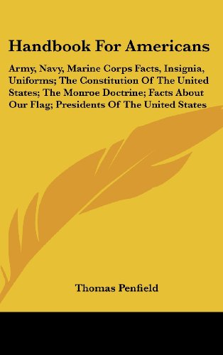 9781104841003: Handbook for Americans: Army, Navy, Marine Corps Facts, Insignia, Uniforms; The Constitution of the United States; The Monroe Doctrine; Facts