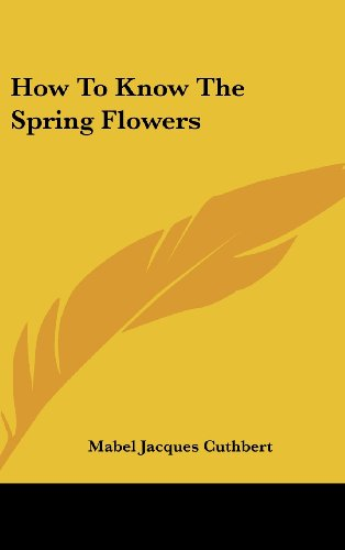 9781104841416: How To Know The Spring Flowers