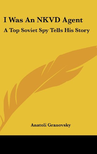 9781104841607: I Was an Nkvd Agent: A Top Soviet Spy Tells His Story