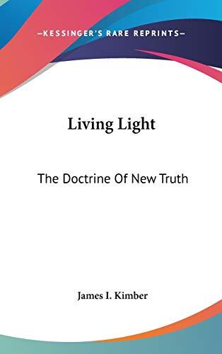9781104842468: Living Light: The Doctrine Of New Truth