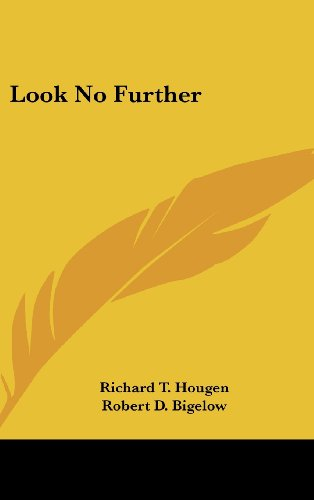 Look No Further: Hougen, Richard T.