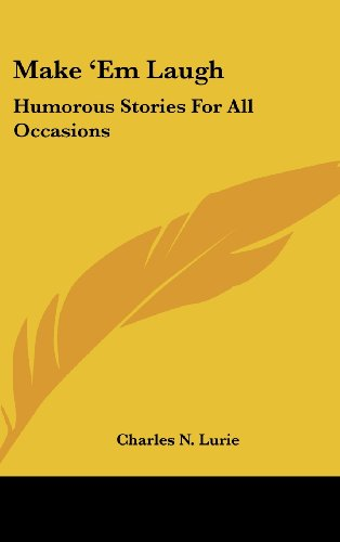Make `Em Laugh: Humorous Stories For All